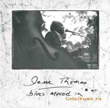 Jesse Thomas - Blues Moved In (1993)