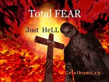 Total Fear - Just Hell (2011)