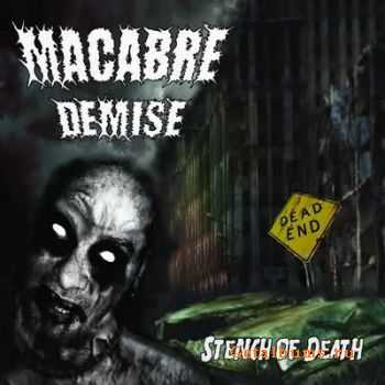 Macabre Demise - Stench of Death (2011)