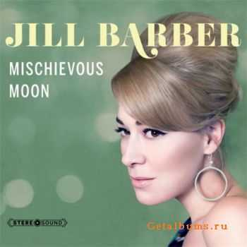 Jill Barber - Mischievous Moon (2011)