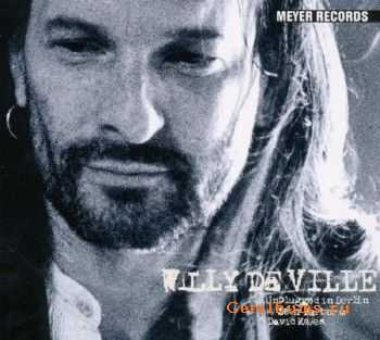 Willy DeVille - Unplugged In Berlin (2011)