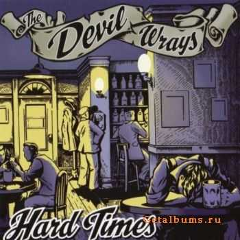 The Devil Wrays - Hard Times (2011)