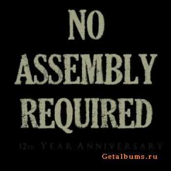 No Assembly Required - 12 Year Anniversary (2011)