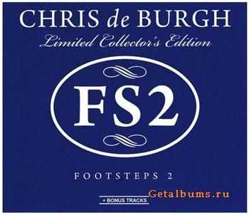 Chris de Burgh - Footsteps 2 (Limited Collector's Edition) (2011)