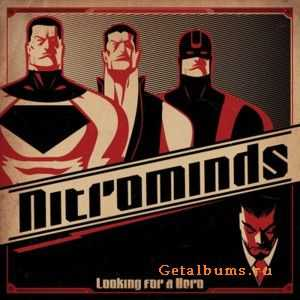 Nitrominds - Looking For A Hero (2011)