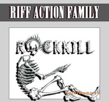 Riff Action Family - RockKill  (2011)