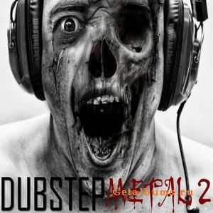 VA - Dubstep Metal 2 (2011)