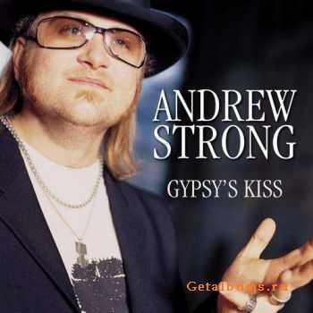 Andrew Strong - Gypsy's Kiss (2002)
