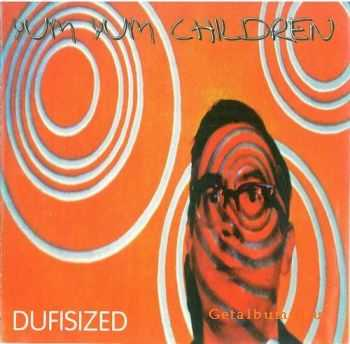 Yum Yum Children - Dufisized (1995)