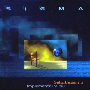 Sigma - Implemental View (1997)