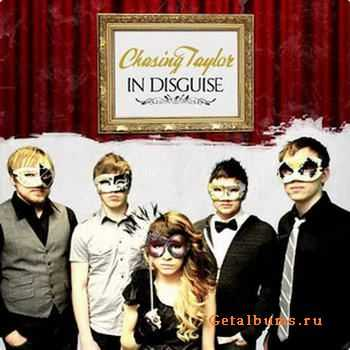 Chasing Taylor - In Disguise [EP] (2011)