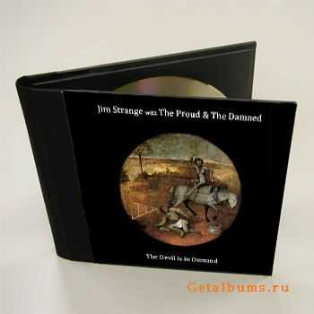 Jim Strange with The Proud and The Damned - The Devil is in Demand (2011)