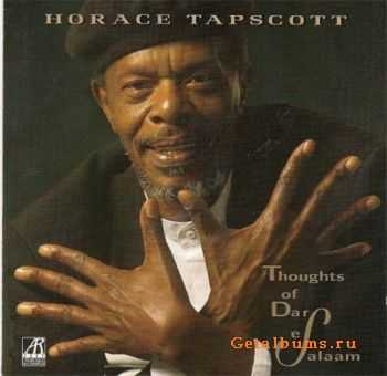 Horace Tapscott - Thoughts of Dar Es Salaam (1997)