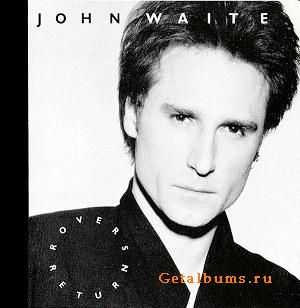 John Waite - Rovers Return (1987)