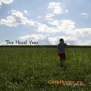 The Hotel Year - It Never Goes Out  (2011)