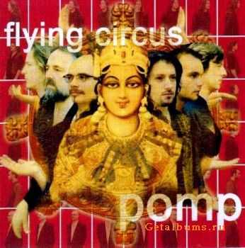 Flying Circus - Pomp (2004)