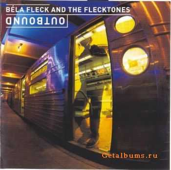 Bela Fleck & The Flecktones - Outbound (2000)
