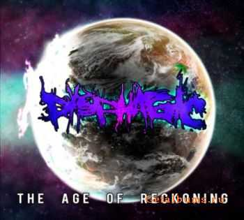 Dysphagic- The Age of Reckoning (2011)