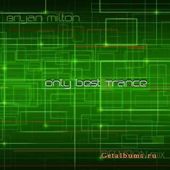 Bryan Milton - Delusion mix 030 (2011)