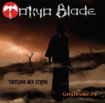 Tokyo Blade - Thousand Men Strong (Japanese Edition) (2011)