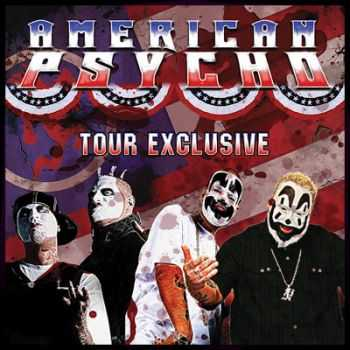 Insane Clown Posse / Twiztid - American Psycho (EP) (2011)