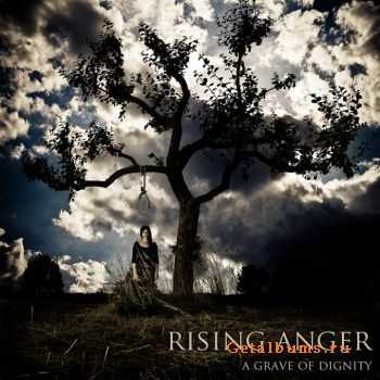 Rising Anger - A Grave Of Dignity (2011)