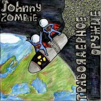 Johnny Zombie - Travoiadernoe oruzhie (2011)