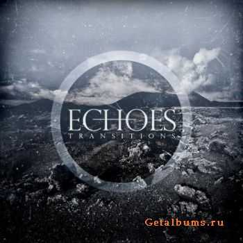 Echoes - Transitions (2011)