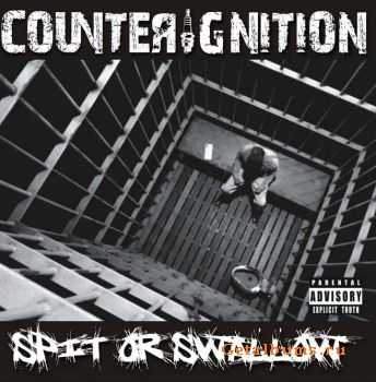CounterIgnitioN – Spit Or Swallow (2011)