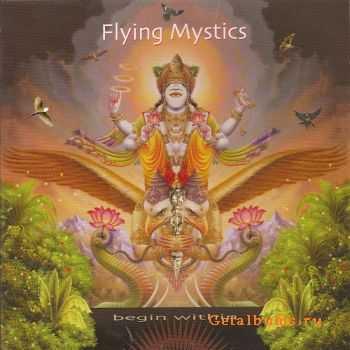 Flying Mystics - Begin Within (2009)