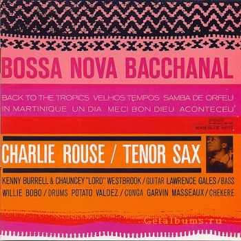 Charlie Rouse - Bossa Nova Bacchanal (1962)