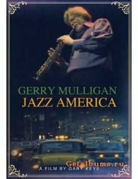 Gerry Mulligan - Jazz America (1981)