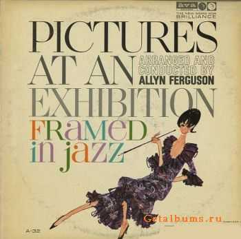Allyn Ferguson - Pictures at an Exhibition: Framed in Jazz (1963)