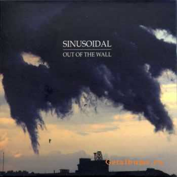 Sinusoidal - Out Of The Wall (2011)