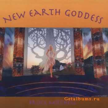 Bruce Mitchell - New Earth Goddess (2009)