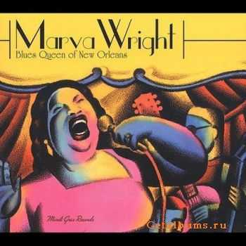 Marva Wright - Blues Queen of New Orleans (2004)