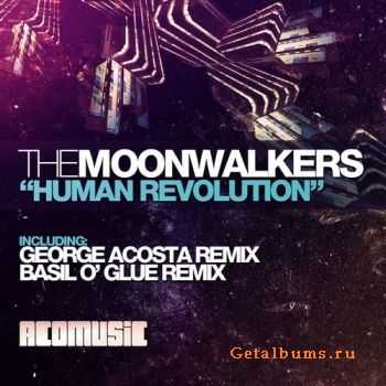 The Moonwalkers - Human Revolution (2011)