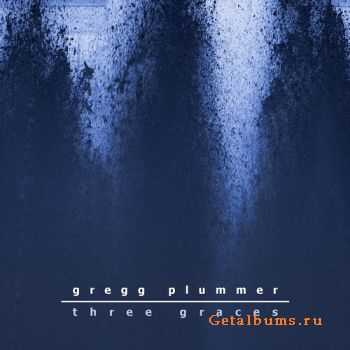 Gregg Plummer - Three Graces (2011)