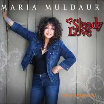 Maria Muldaur – Steady Love (2011)