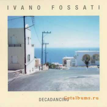 Ivano Fossati - Decadancing (2011)