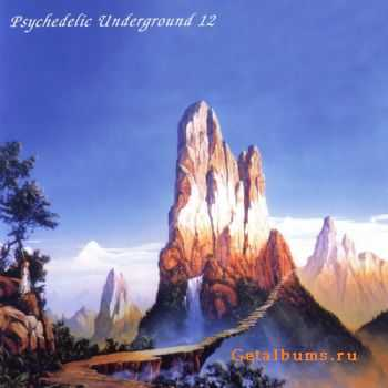 VA - Psychedelic Underground 12 (Limited Edition) (2006)