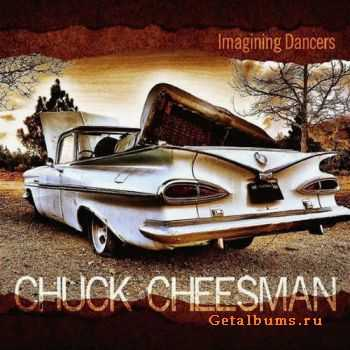 Chuck Cheesman � Imagining Dancers (2011)