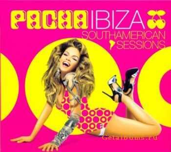 VA - Pacha Ibiza – Southamerican Sessions (2011)