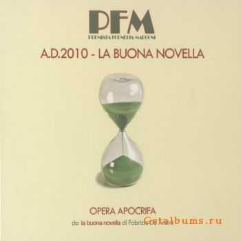 PFM - A.D. 2010 - La Buona Novella - Opera Apocrifa (2010)