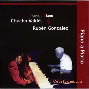 Chucho Valdes & Ruben Gonzalez - Piano A Piano (2005)