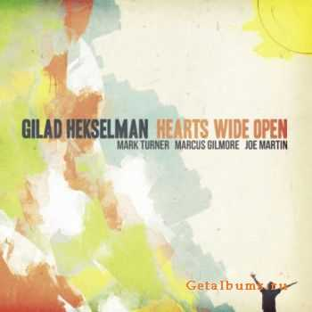 Gilad Hekselman – Hearts Wide Open (2011)