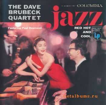 Dave Brubeck Quartet - Jazz Red, Hot And Cool (1955)