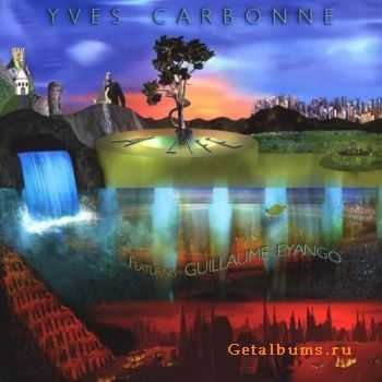 Yves Carbonne - A Life (2009)