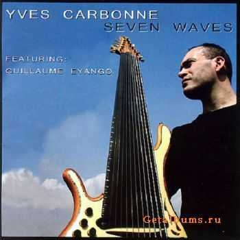 Yves Carbonne - Seven Waves (2007)