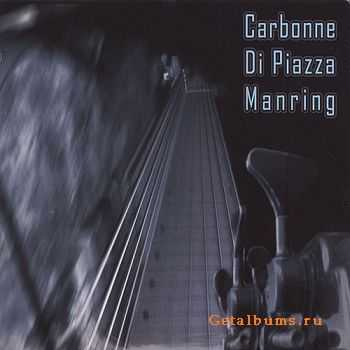 Yves Carbonne - Carbonne-Di Piazza-Manring (2005)